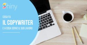 Read more about the article Cosa fa il Copywriter e a cosa serve il suo lavoro