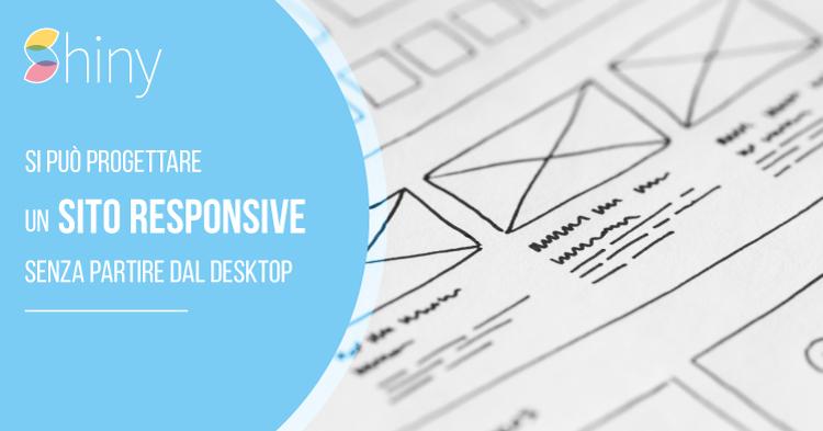 Progettare un sito responsive senza partire dal Desktop
