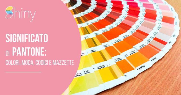 Significato Pantone - Colori, mazzetta, codici, moda
