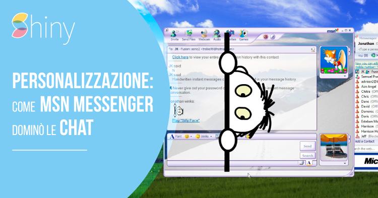 La personalizzazione: come MSN Messenger dominò le chat