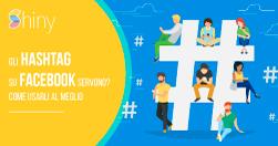 Gli Hashtag su Facebook servono? Come usarli al meglio