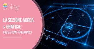 Read more about the article La sezione aurea in Grafica: cos'è, e come può aiutarci