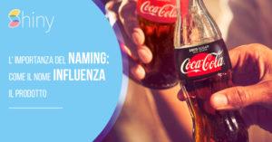 L'importanza del naming: come il nome influenza il prodotto