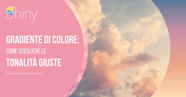 Gradiente di colore - Come scegliere le tonalità giuste di colori