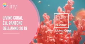 Living Coral è il colore Pantone dell'anno 2019!