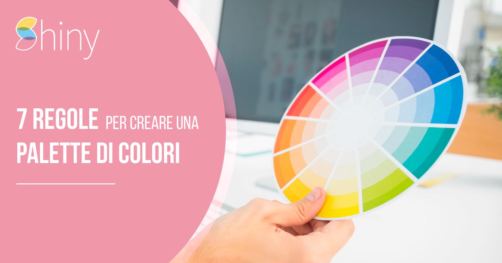7 regole per creare una palette di colori